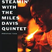 Steamin' With the Miles Davis Quintet -Hq- (Mono)