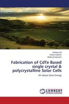 Fabrication of Cdte Based Single Crystal & Polycrystalline Solar Cells