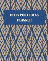 Blog Post Ideas Planner