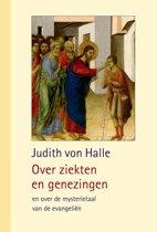 Bijdragen tot inzicht in het Christusgebeuren 4 - Over ziekten en genezingen