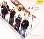 Season: Lala Vokalensemble