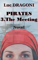 Pirates 3.The Meeting