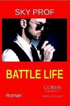 Battle Life