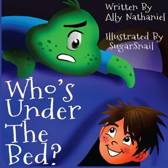 Who's Under the Bed?