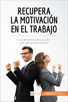Recupera la motivacion en el trabajo