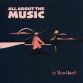 All About the Music in Your Heart
