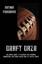 Draft Daze