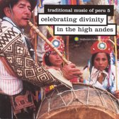 Peru 5. Celebrating Divinity In The