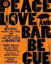Peace, Love, & Barbecue