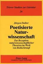 Poetisierte Naturwissenschaft