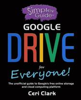 A Simpler Guide to Google Drive for Everyone