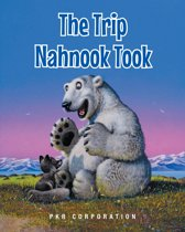 The Trip Nahnook Took