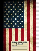 Blank Sheet Music Notebook: Music Notebook 12 Staves, Music Manuscript Paper, A4 8.5 x 11, 100 pages, Vintage American Flag Military Style Journal
