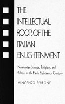 Intellectual Roots of the Italian Enlightenment