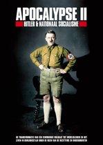 Apocalypse 2: Hitler & Nationaal Socialisme