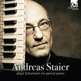 Andreas Staier - Plays Schumann On Period Piano