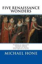 Eleanor of Aquitaine, Caterina Sforza, Lucrezia Borgia, Catherine de? Medici, Ma: Five Renaissance Wonders