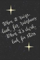 When It Rains, Look for Rainbows When It's Dark, Look for Stars: Doodle Diary Gifts for Girls Galaxy Motif with Writing Prompts