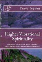 Higher Vibrational Spirituality