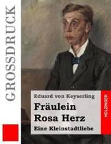 Fr ulein Rosa Herz (Gro druck)