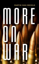 More on War