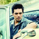 Waylon - Wicked Ways