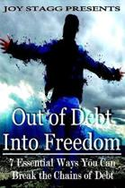 Out of Debt, Into Freedom