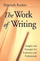 The Work of Writing