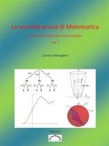 La seconda prova di Matematica per l'esame di stato del Liceo Scientifico - versione 2