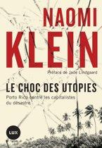 Boek cover Le choc des utopies van Naomi Klein