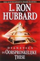 Dianetics de Oorspronkelijke These