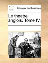 Le Theatre Anglois. Tome IV.