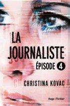 La journaliste - Episode 4