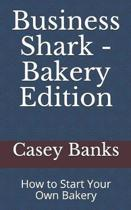 Business Shark - Bakery Edition