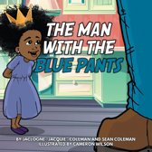 The Man with the Blue Pants