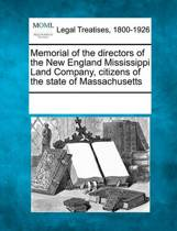 Memorial of the Directors of the New England Mississippi Land Company, Citizens of the State of Massachusetts