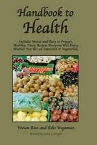 Handbook to Health