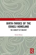 Birth-Throes of the Israeli Homeland