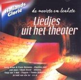 Hollands Glorie-Liedjes Uit Het Theater