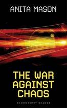 The War Against Chaos