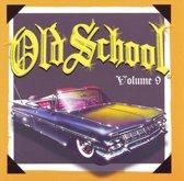 Old School, Vol. 9