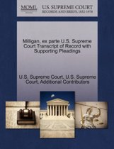 Milligan, Ex Parte U.S. Supreme Court Transcript of Record with Supporting Pleadings