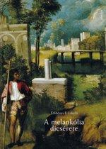 A melankolia dicsérete