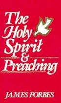 The Holy Spirit & Preaching