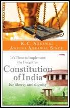 It's Time to Implement the Forgotten Constitution of India for Liberty and Dignity