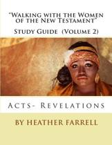 walking with the Women of the New Testament Study Guide (Volume 2)