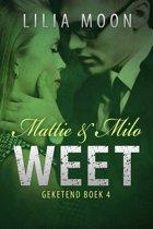 Geketend 4 - WEET - Mattie & Milo