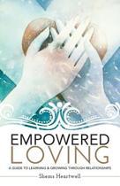 Empowered Loving
