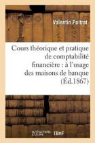 Cours Th�orique Et Pratique de Comptabilit� Financi�re