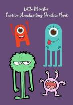 Little Monsters Cursive Handwriting Practice Book